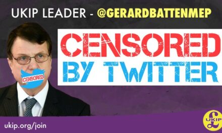 UKIP Leader Gerard Batten and other prominent Kippers censored on Twitter!